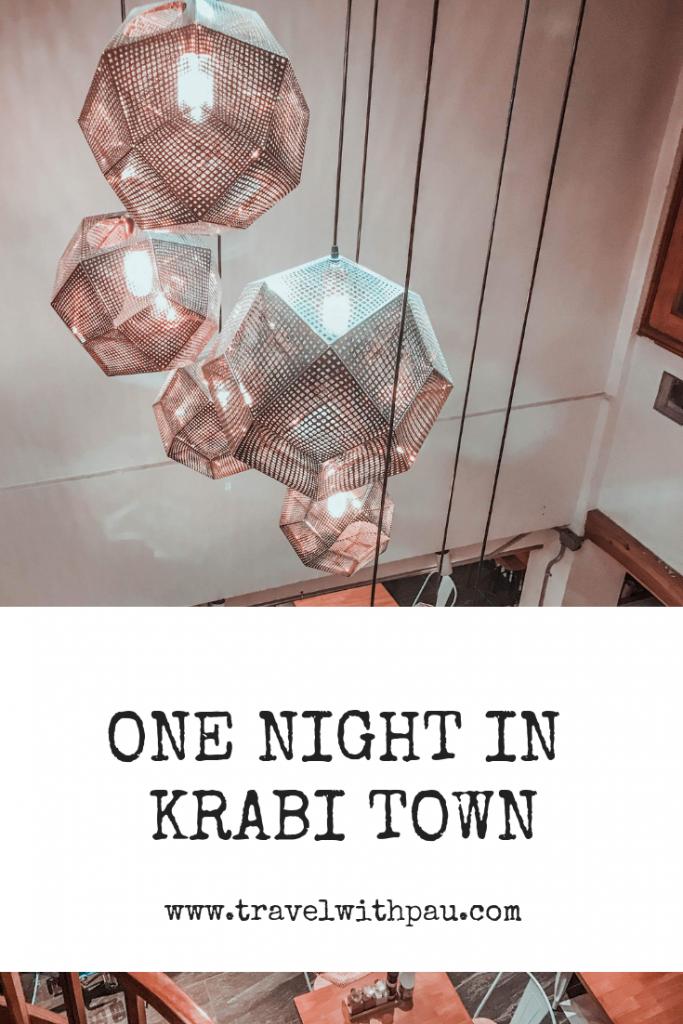 ONE NIGHT IN KRABI TOWN