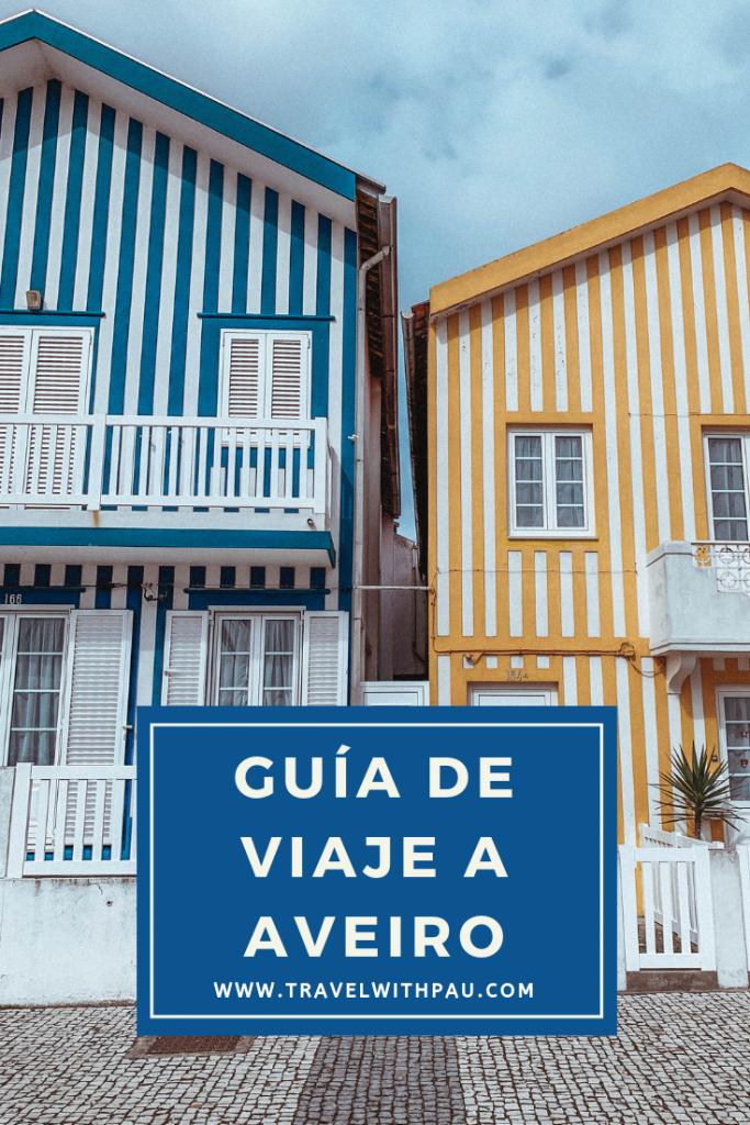 GUÍA DE VIAJE A AVEIRO
