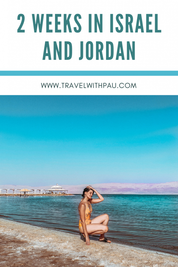 2 WEEKS IN ISRAEL AND JORDAN